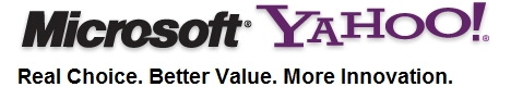 Microsoft-Yahoo: Real Choice. Better Value. More Innovation.